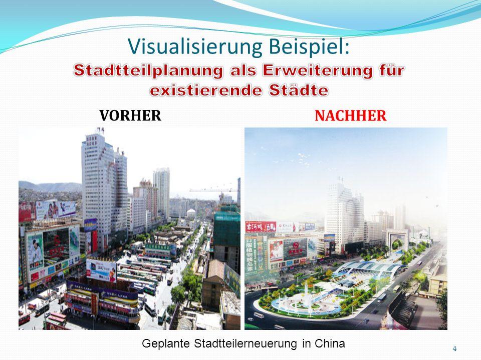 VORHER NACHHER 4 Geplante Stadtteilerneuerung in China