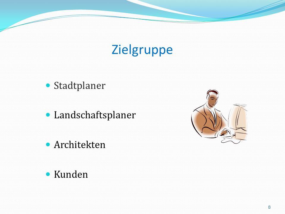 Zielgruppe Stadtplaner Landschaftsplaner Architekten Kunden 8