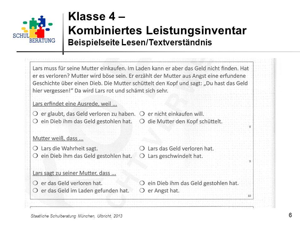 Staatliche Schulberatung München, Ulbricht, 2013 6 Klasse 4 – Kombiniertes Leistungsinventar Beispielseite Lesen/Textverständnis