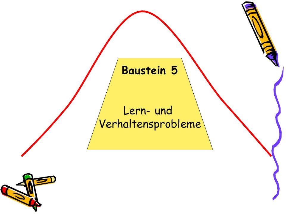 Baustein 5 Lern- und Verhaltensprobleme