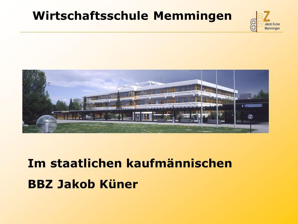 Im staatlichen kaufmännischen BBZ Jakob Küner Wirtschaftsschule Memmingen