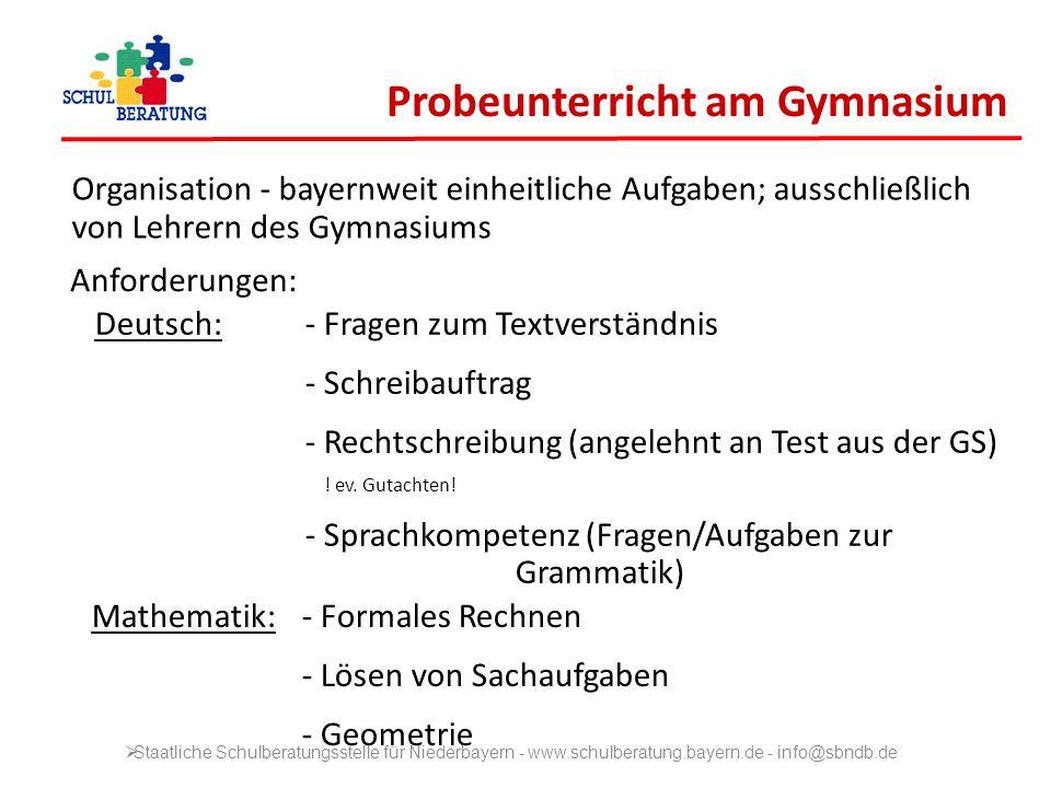 Probeunterricht am Gymnasium Organisation - bayernweit einheitliche Aufgaben; ausschließlich von Lehrern des Gymnasiums Anforderungen: Deutsch: - Frag