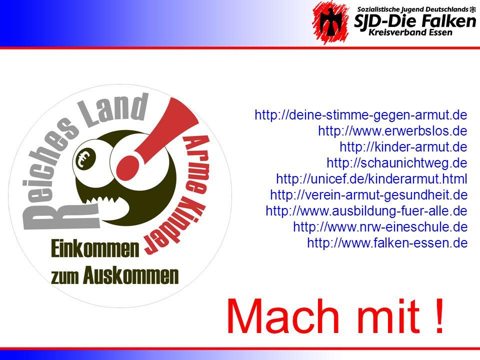 http://deine-stimme-gegen-armut.de http://www.erwerbslos.de http://kinder-armut.de http://schaunichtweg.de http://unicef.de/kinderarmut.html http://ve
