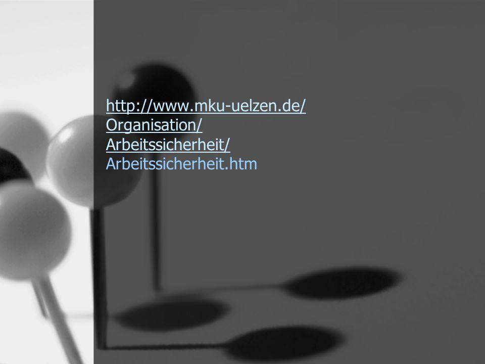 http://www.mku-uelzen.de/ Organisation/ Arbeitssicherheit/ http://www.mku-uelzen.de/ Organisation/ Arbeitssicherheit/ Arbeitssicherheit.htm
