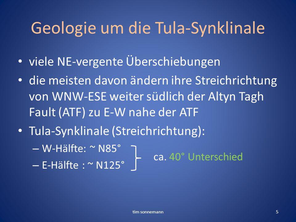 Geologie um die Tula-Synklinale viele NE-vergente Überschiebungen die meisten davon ändern ihre Streichrichtung von WNW-ESE weiter südlich der Altyn T