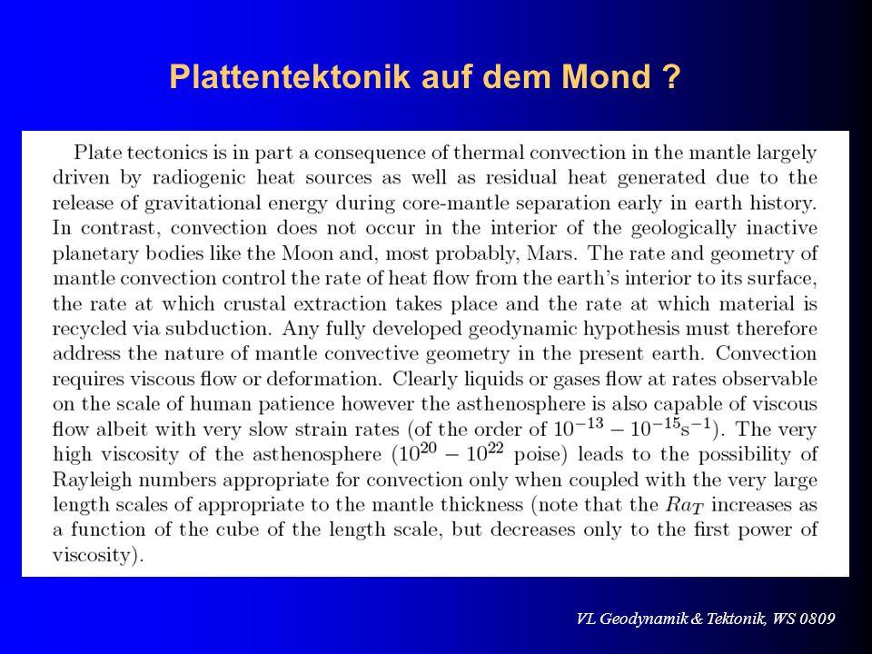 VL Geodynamik & Tektonik, WS 0809 Plattentektonik auf dem Mond ?