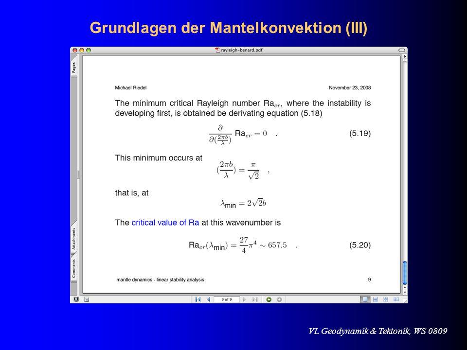 VL Geodynamik & Tektonik, WS 0809 Grundlagen der Mantelkonvektion (III)
