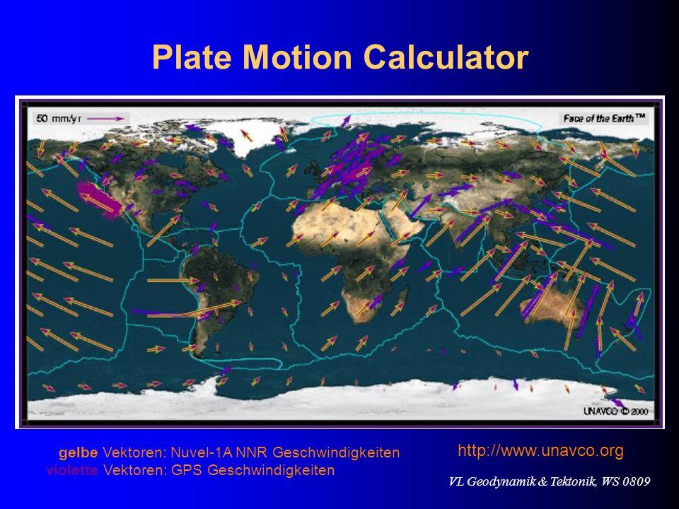 VL Geodynamik & Tektonik, WS 0809 Plate Motion Calculator gelbe Vektoren: Nuvel-1A NNR Geschwindigkeiten violette Vektoren: GPS Geschwindigkeiten http