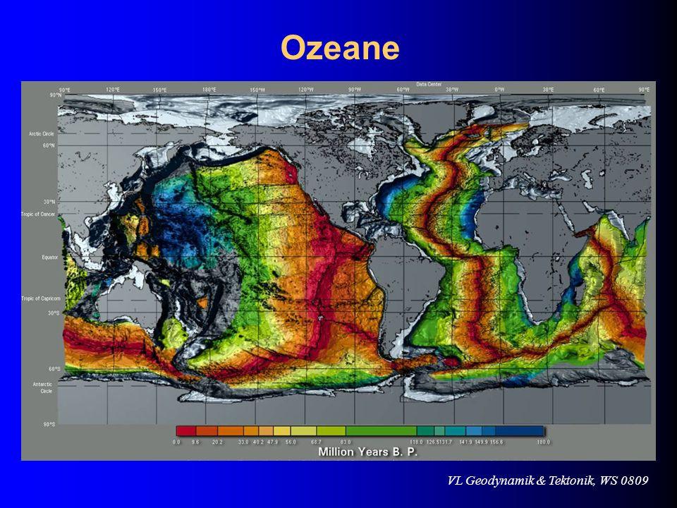 VL Geodynamik & Tektonik, WS 0809 Ozeane