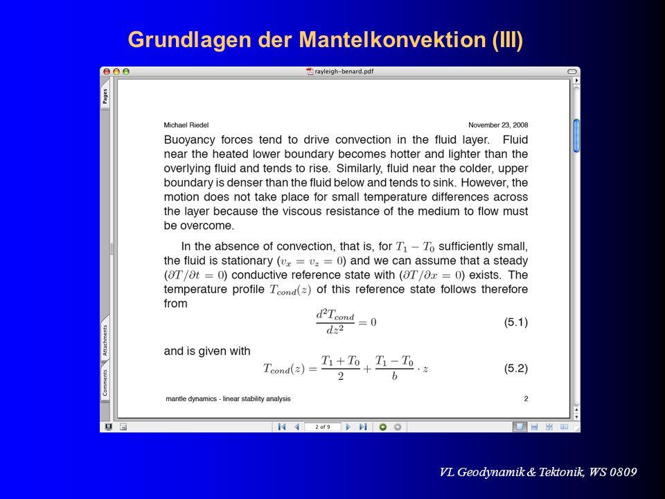 VL Geodynamik & Tektonik, WS 0809 Was passiert, wenn die Viskosität in der Erde mit der Tiefe abnimmt ?
