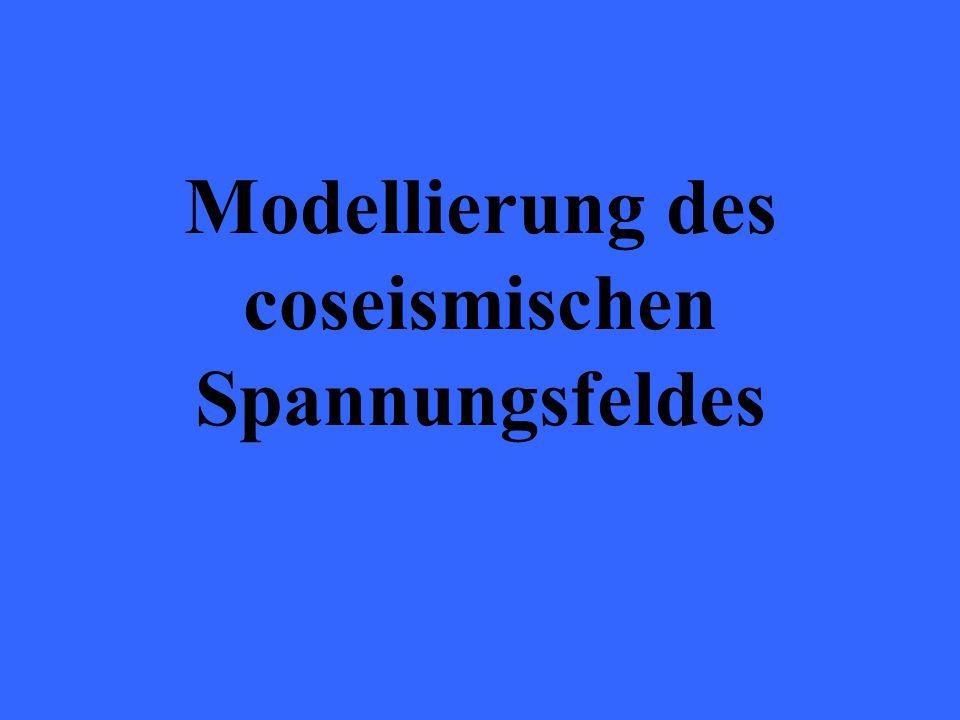 Modellierung des coseismischen Spannungsfeldes