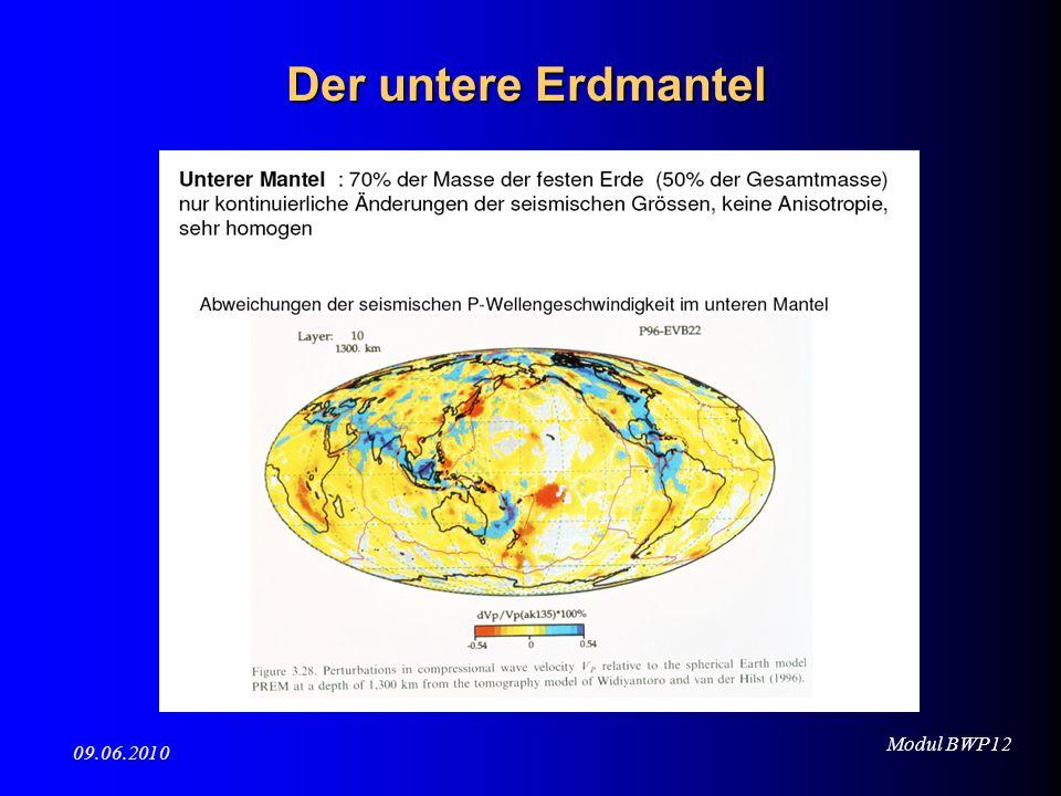 Modul BWP12 09.06.2010 Der untere Erdmantel