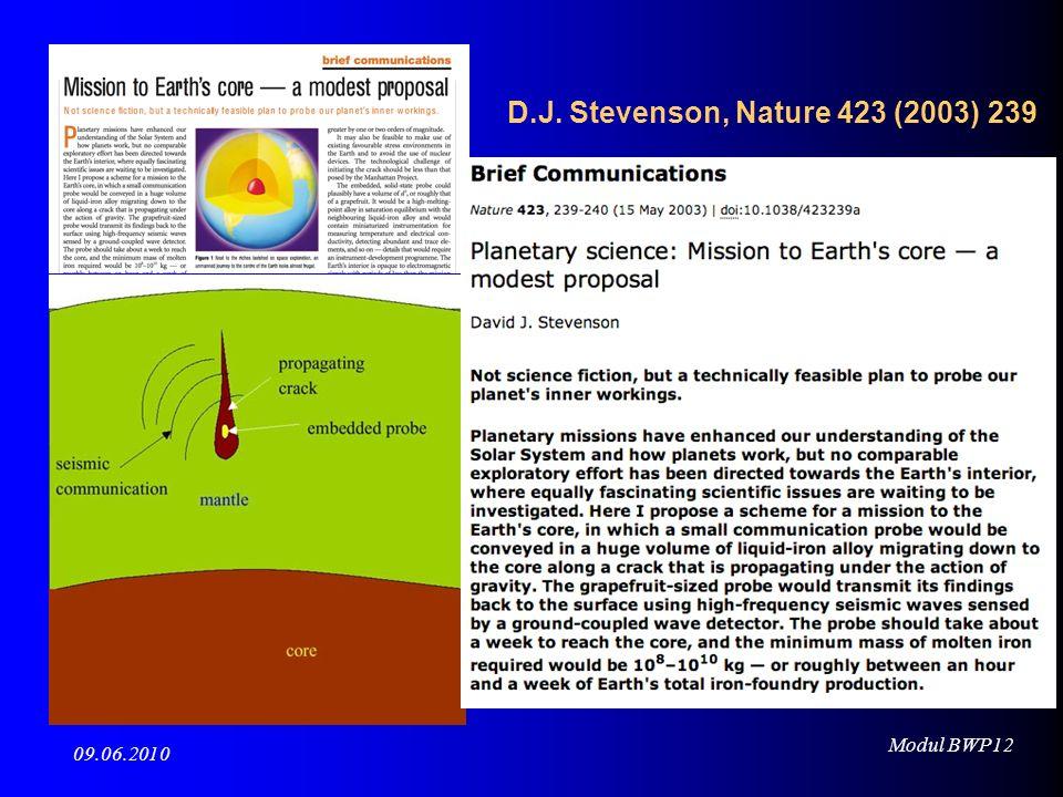 Modul BWP12 09.06.2010 D.J. Stevenson, Nature 423 (2003) 239