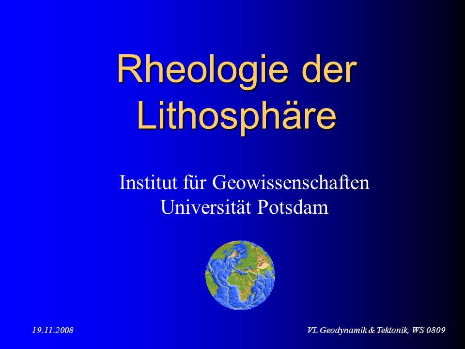 VL Geodynamik & Tektonik, WS 0809 Rheologie der Lithosphäre: Laborexperimente Verschiedene experimentelle Testanordnungen Ein typisches Ergebnis