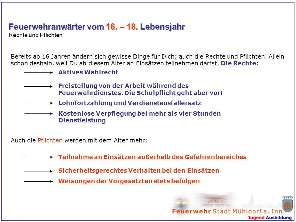 Einsatzbeschränkung 12.– 16. Lebensjahr Nur das Zusehen ist erlaubt.
