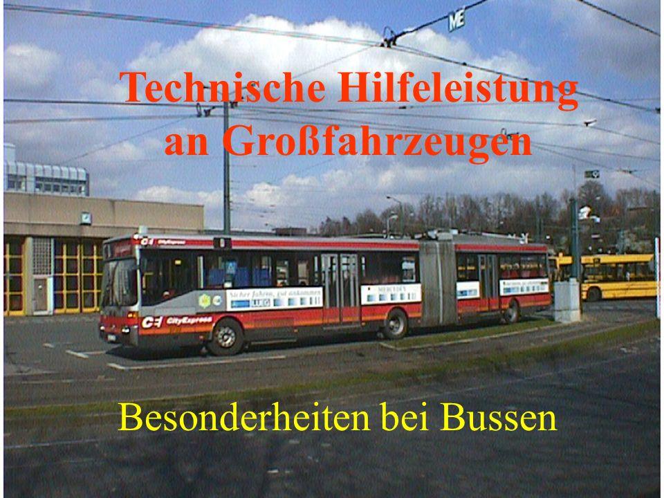 Technische Hilfeleistung an Großfahrzeugen Besonderheiten bei Bussen
