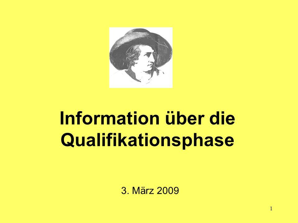 1 Information über die Qualifikationsphase 3. März 2009