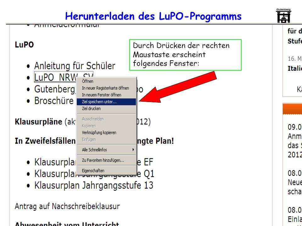Durch Drücken der rechten Maustaste erscheint folgendes Fenster: Herunterladen des LuPO-Programms
