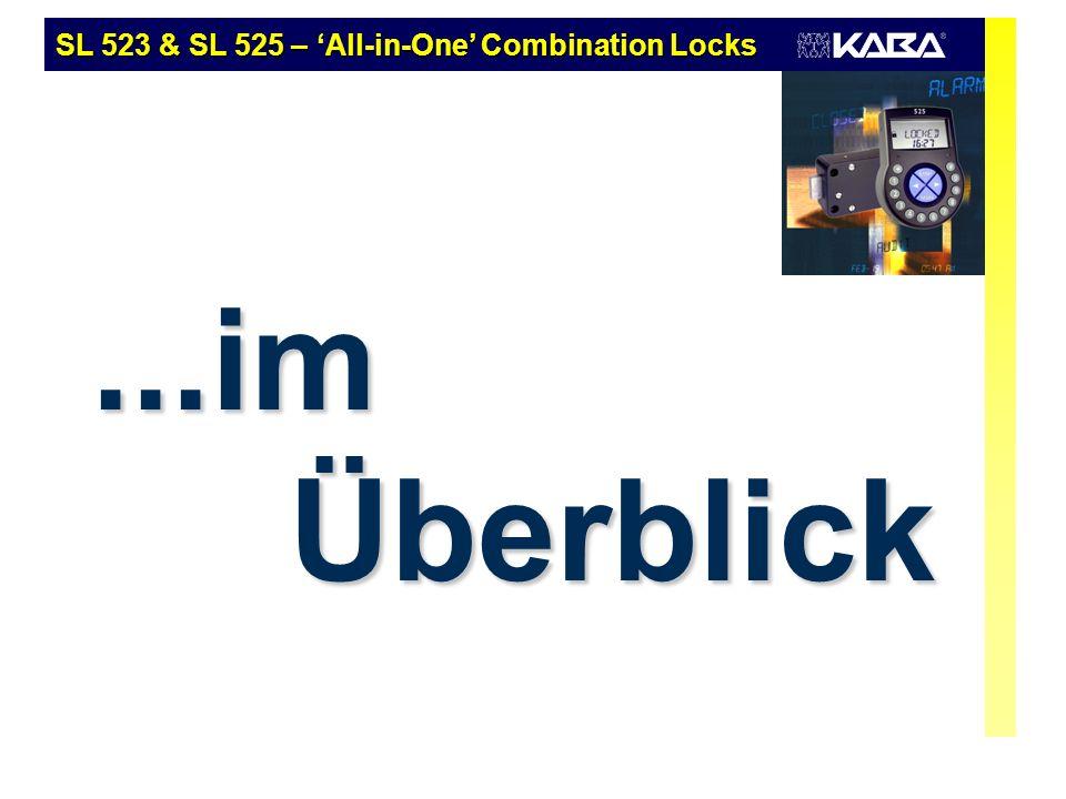 ...im Überblick SL 523 & SL 525 – All-in-One Combination Locks