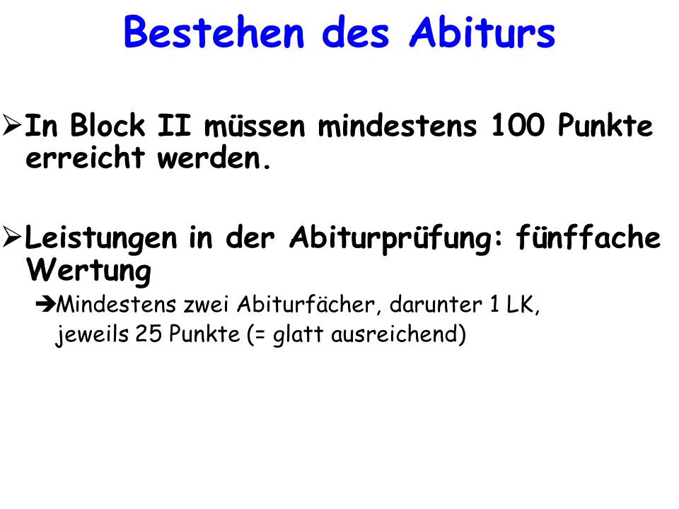 In Block II müssen mindestens 100 Punkte erreicht werden.
