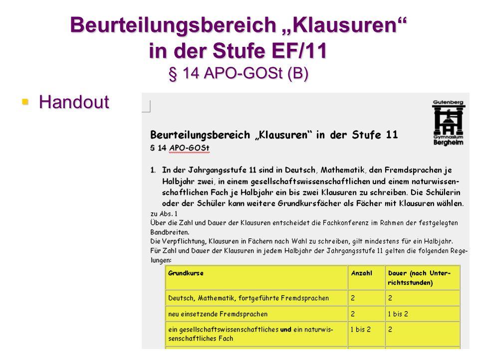 Beurteilungsbereich Klausuren in der Stufe EF/11 § 14 APO-GOSt (B) Handout Handout