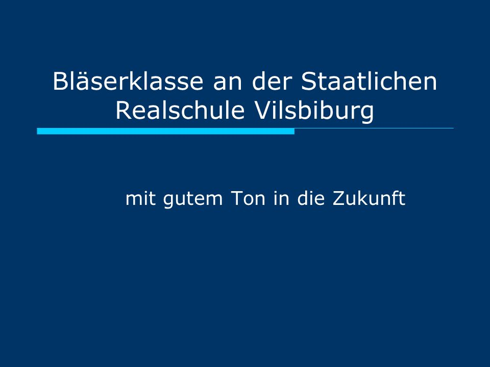 Bläserklasse an der Staatlichen Realschule Vilsbiburg mit gutem Ton in die Zukunft
