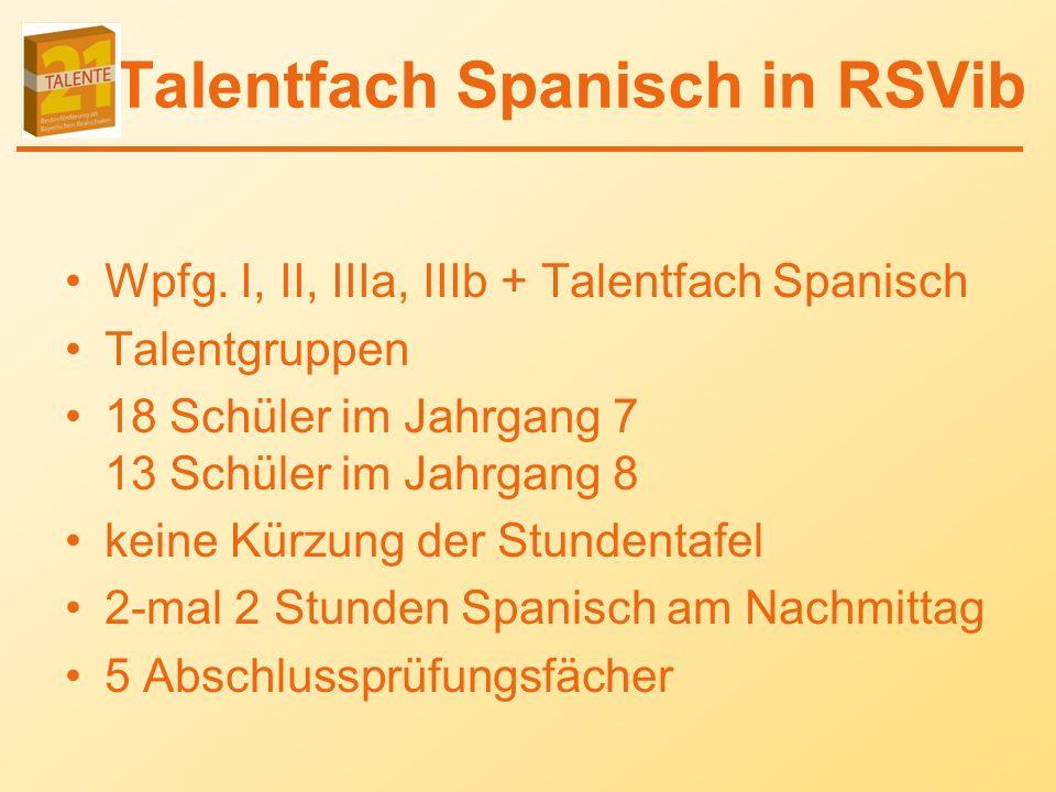 Talentfach Spanisch in RSVib Wpfg.