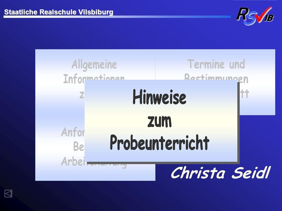 Christa Seidl Staatliche Realschule Vilsbiburg