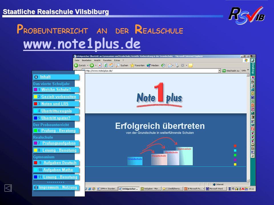 P ROBEUNTERRICHT AN DER R EALSCHULE www.note1plus.de Staatliche Realschule Vilsbiburg