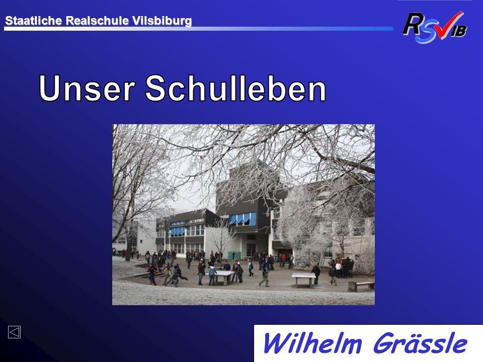 Wilhelm Grässle Staatliche Realschule Vilsbiburg