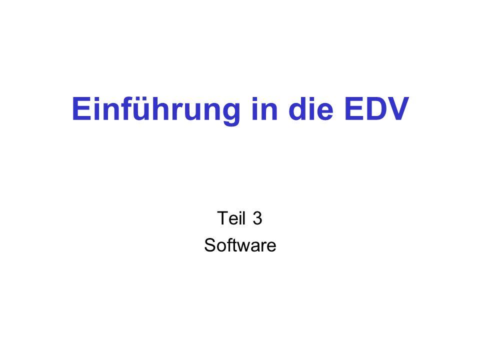 Einführung in die EDV Teil 3 Software