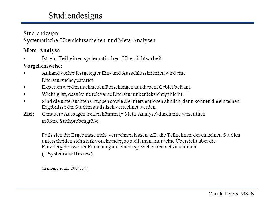 Studiendesign: Systematische Übersichtsarbeiten und Meta-Analysen Meta-Analyse Ist ein Teil einer systematischen Übersichtsarbeit Vorgehensweise: Anha