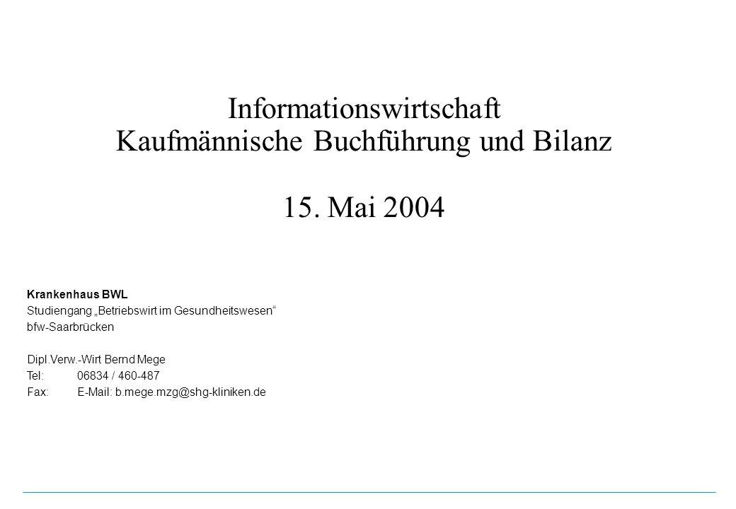 Informationswirtschaft Kaufmännische Buchführung und Bilanz 15.