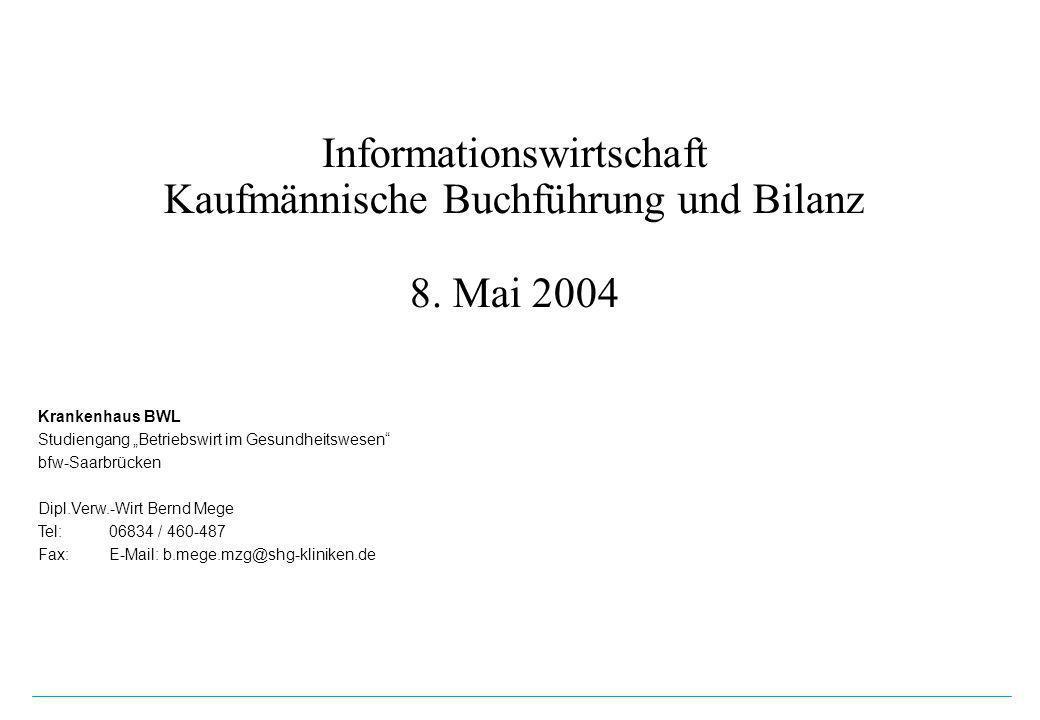 Informationswirtschaft Kaufmännische Buchführung und Bilanz 8.