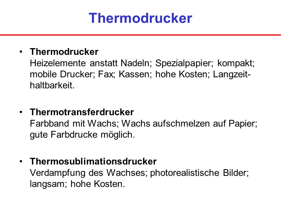 Thermodrucker Thermodrucker Heizelemente anstatt Nadeln; Spezialpapier; kompakt; mobile Drucker; Fax; Kassen; hohe Kosten; Langzeit- haltbarkeit. Ther
