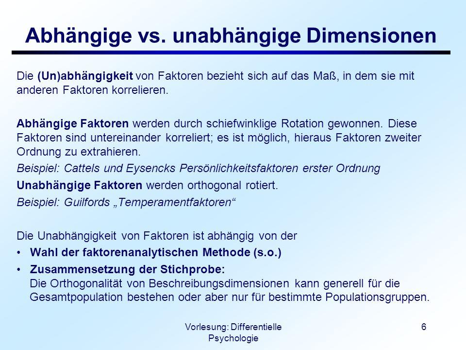 Vorlesung: Differentielle Psychologie 7 Unipolare vs.
