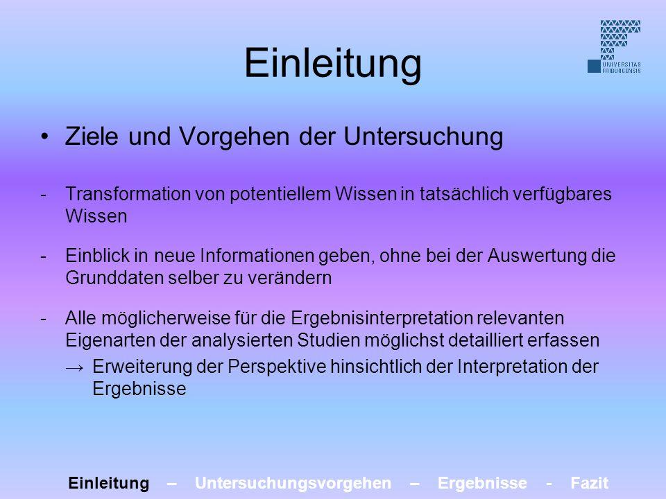 Einleitung Ziele und Vorgehen der Untersuchung -Transformation von potentiellem Wissen in tatsächlich verfügbares Wissen -Einblick in neue Information