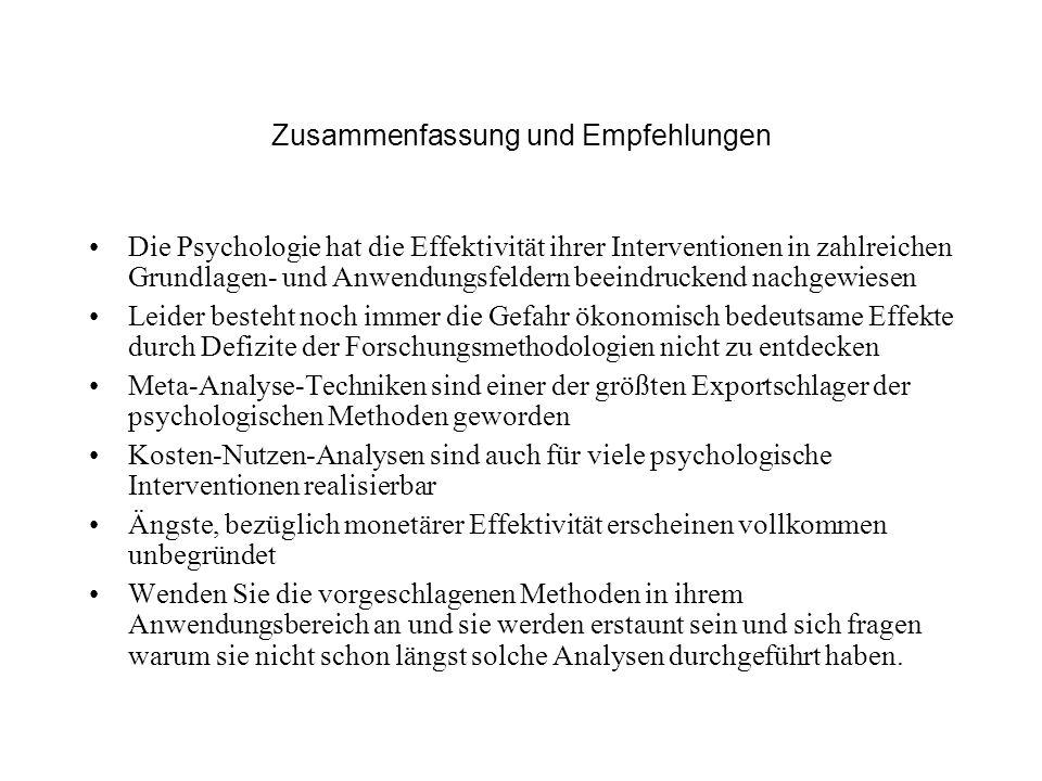 Zusammenfassung und Empfehlungen Die Psychologie hat die Effektivität ihrer Interventionen in zahlreichen Grundlagen- und Anwendungsfeldern beeindruck