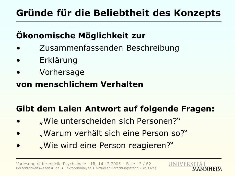 Vorlesung differentielle Psychologie – Mi, 14.12.2005 – Folie 13 / 62 Persönlichkeitswesenszüge Faktorenanalyse Aktueller Forschungsstand (Big Five) G