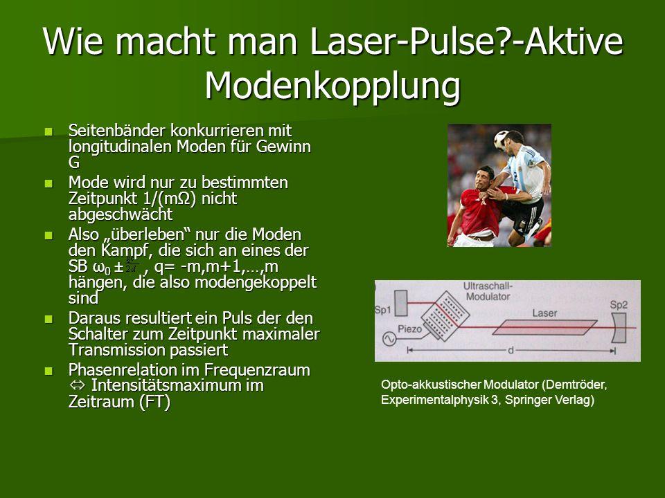 Wie macht man Laser-Pulse?-Aktive Modenkopplung Seitenbänder konkurrieren mit longitudinalen Moden für Gewinn G Seitenbänder konkurrieren mit longitud