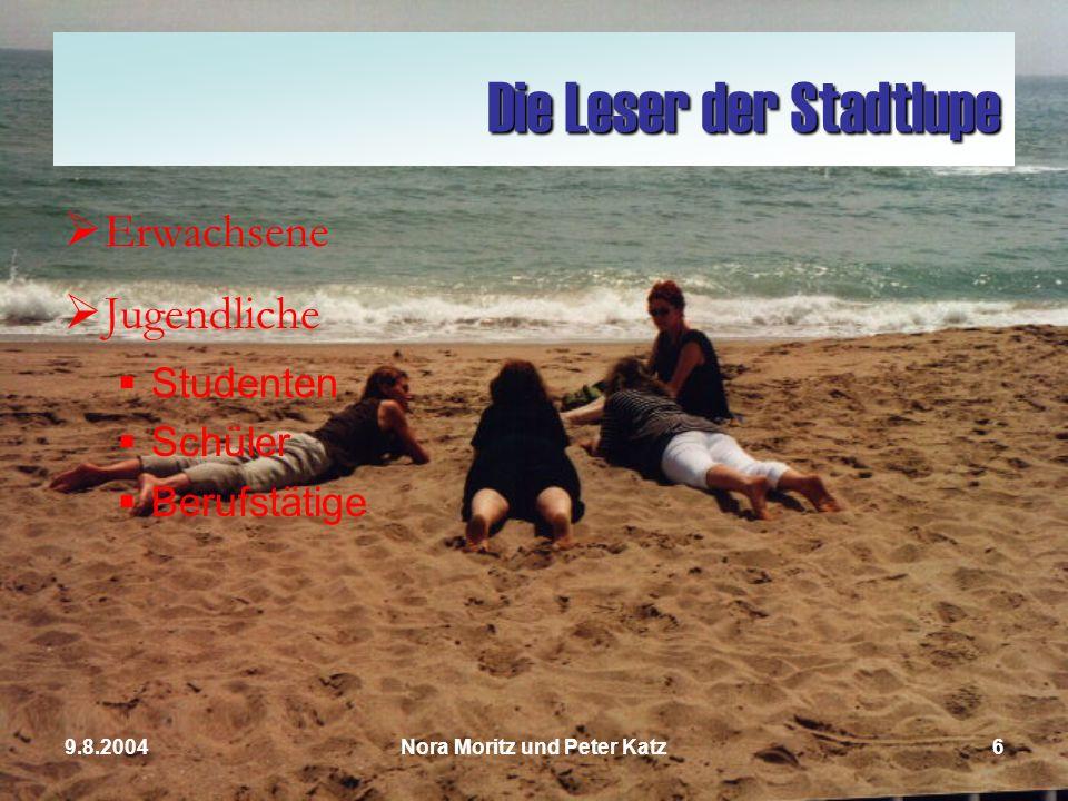 Nora Moritz und Peter Katz59.8.2004 Die Stadtlupe Programmzeitschrift Lifestyleinformationen Kleinanzeigen Szenereportagen Was ist sie?