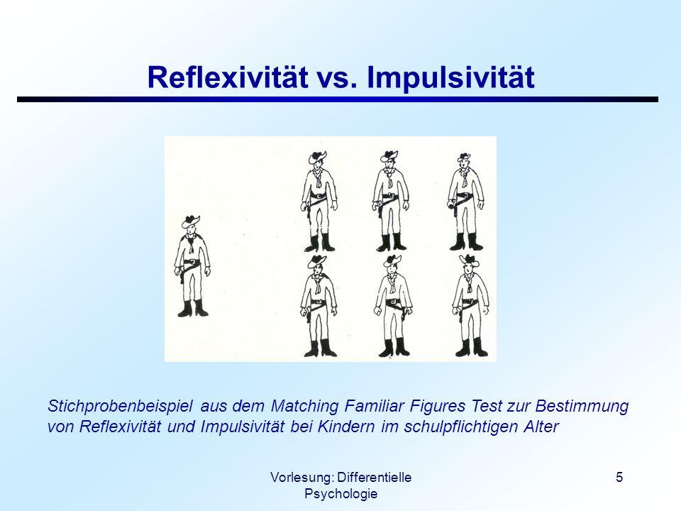 Vorlesung: Differentielle Psychologie 6 Feldabhängigkeit vs.