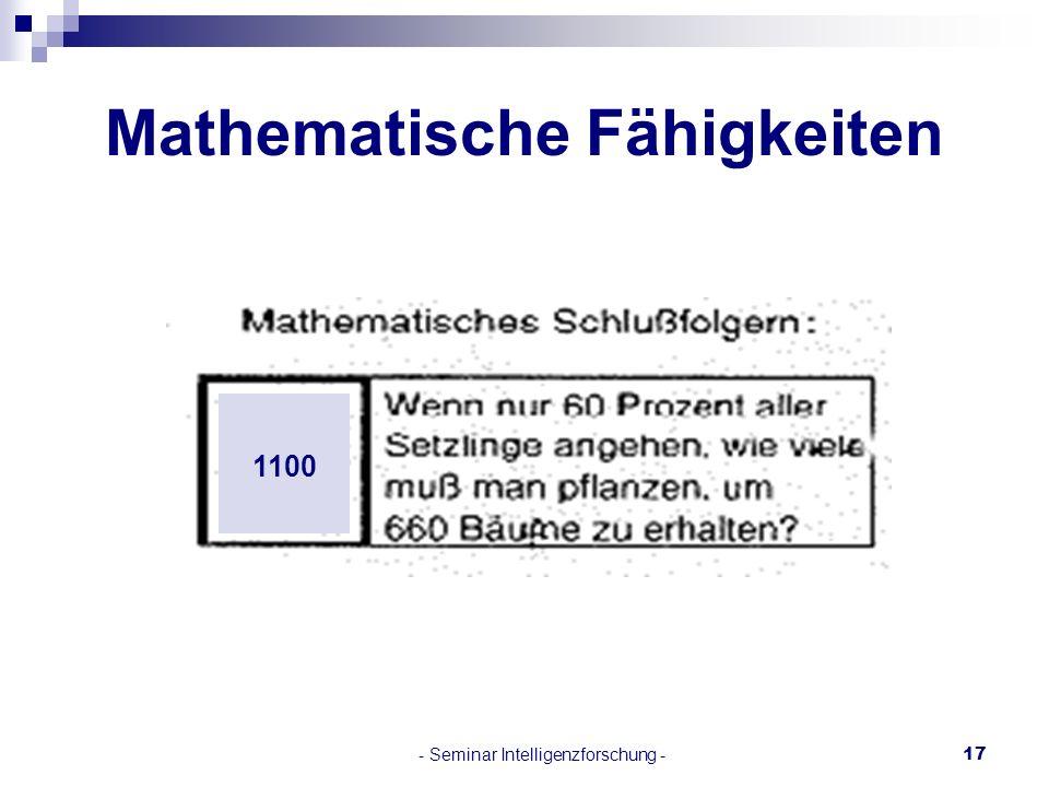 - Seminar Intelligenzforschung -17 Mathematische Fähigkeiten 1100