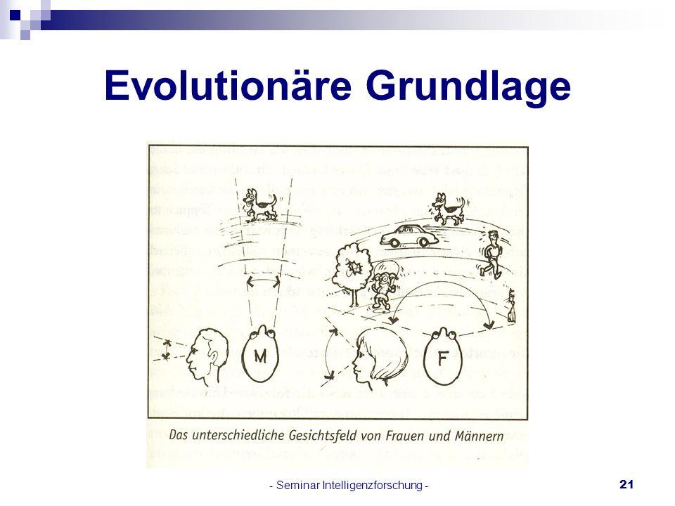 - Seminar Intelligenzforschung -21 Evolutionäre Grundlage