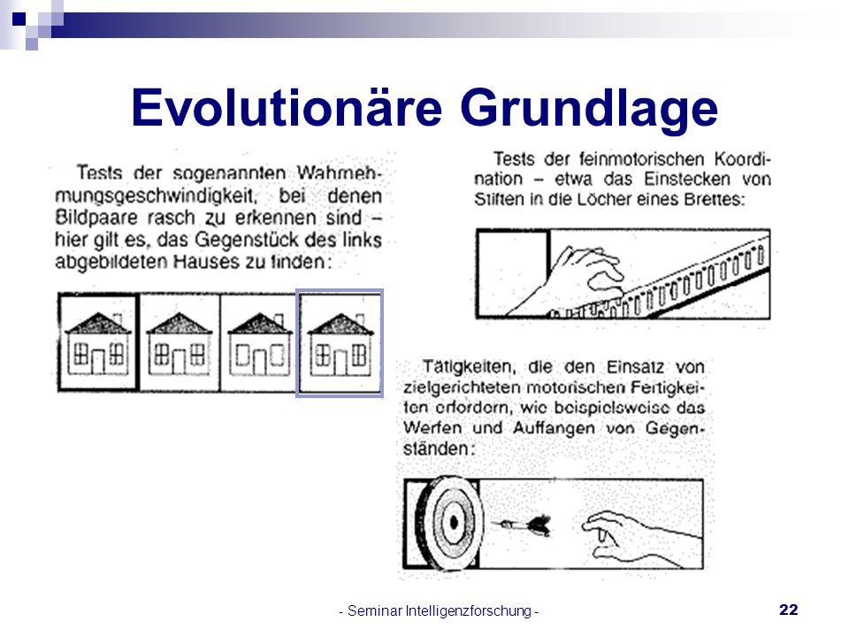 - Seminar Intelligenzforschung -22 Evolutionäre Grundlage