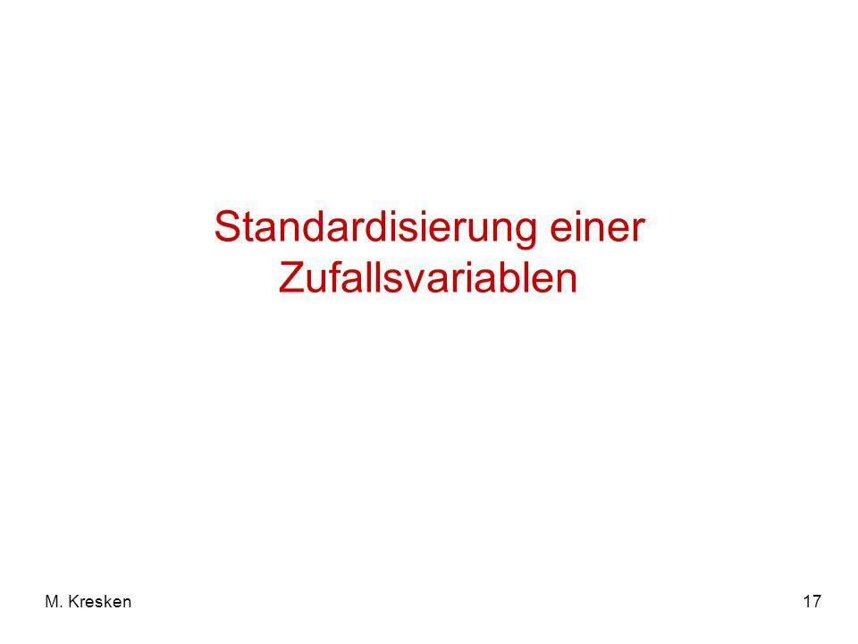 17M. Kresken Standardisierung einer Zufallsvariablen