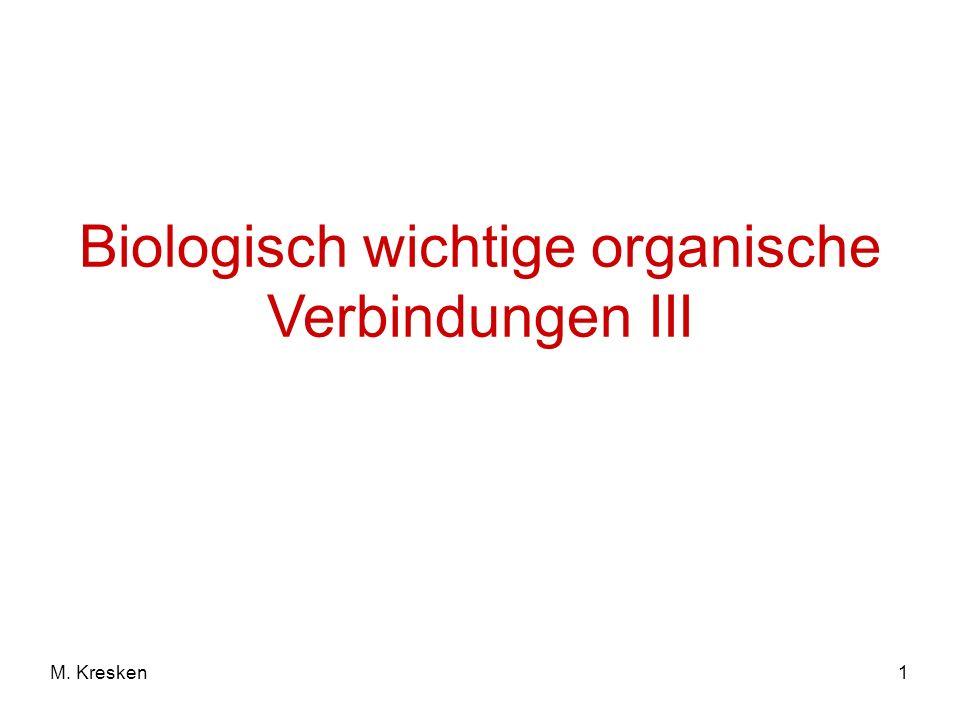 1M. Kresken Biologisch wichtige organische Verbindungen III