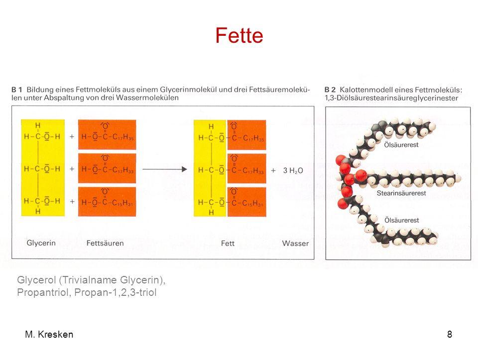 8M. Kresken Fette Glycerol (Trivialname Glycerin), Propantriol, Propan-1,2,3-triol