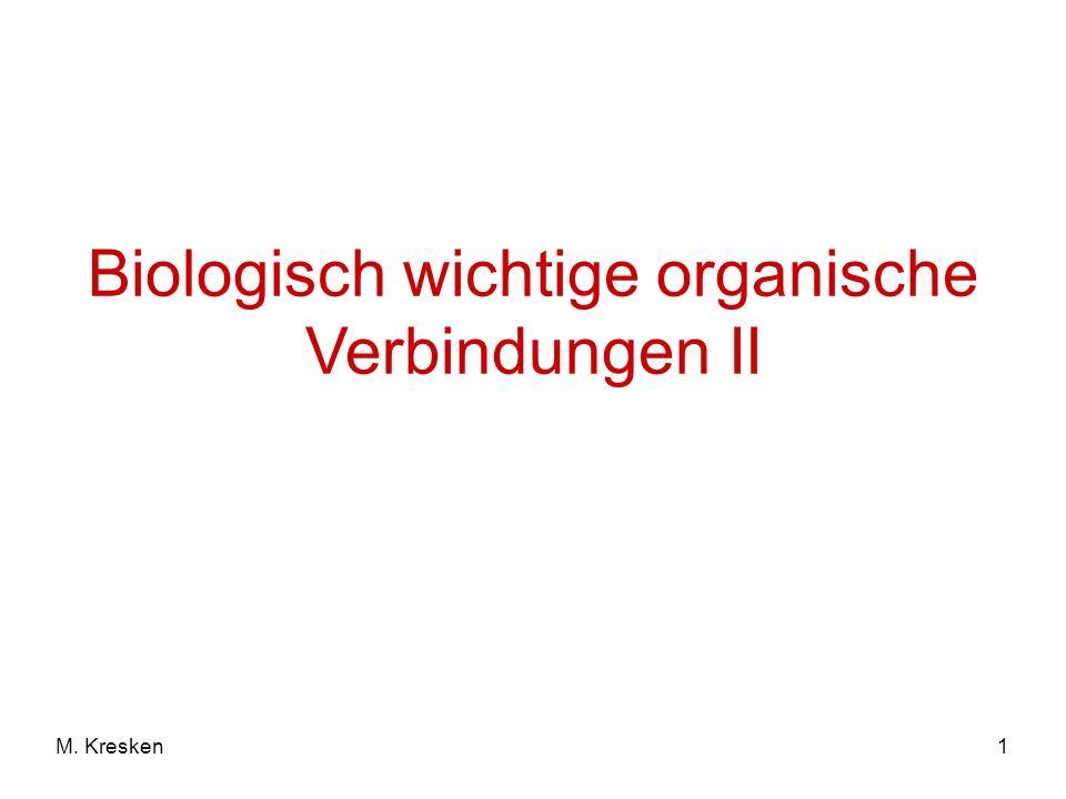 1M. Kresken Biologisch wichtige organische Verbindungen II