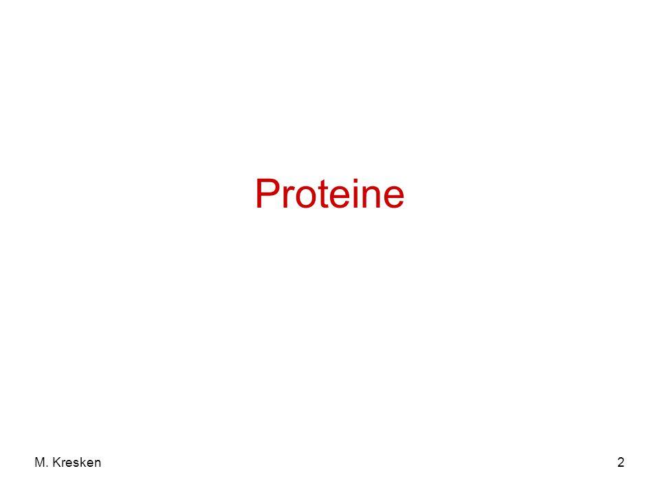 2M. Kresken Proteine